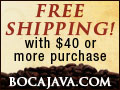 Free Shipping on all orders over $40 at BocaJava.com.  Shop Now!